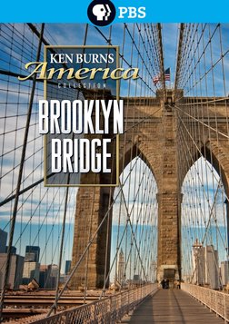 Ken Burns: The Brooklyn Bridge