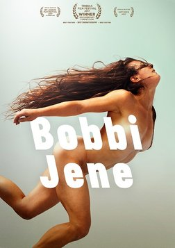 Bobbi Jene - A Superstar of Modern Dance Returns Home