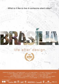 Brasilia: Life After Design  - The Utopian Capital of Brazil