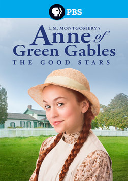 Anne of Green Gables: The Good Stars
