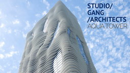 Studio Gang Architects: Aqua Tower